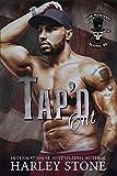 Tap'd Out (Dead Presidents MC Book 5)