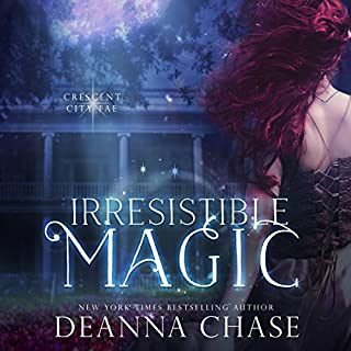 Irresistible Magic     Crescent City Fae, Book 2              By:                                                                                                                                 Deanna Chase                               Narrated by:                                                                                                                                 Gabra Zackman                      Length: 9 hrs and 17 mins     78 ratings     Overall 4.4