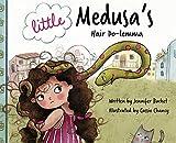 Little Medusa's Hair Do-lemma
