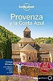 Provenza y la Costa Azul 4 (Guías de Región Lonely Planet)