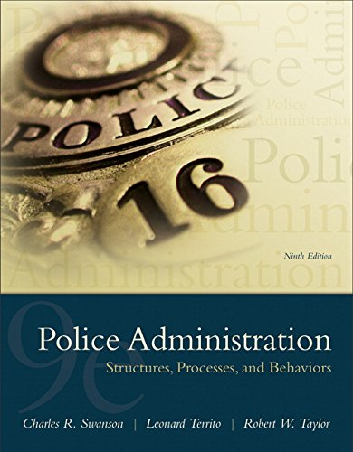 Compare Textbook Prices for Police Administration: Structures, Processes, and Behavior 9 Edition ISBN 9780133754056 by Swanson, Charles,Territo, Leonard,Taylor, Robert