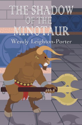Book: The Shadow of the Minotaur (Shadows from the Past Book 2) by Wendy Leighton-Porter