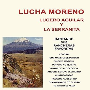 Lucha Moreno, Lucero Aguilar y la Serranita Cantando Sus Rancheras Favoritas