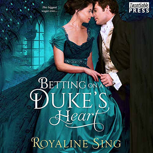 Betting on a Duke's Heart Audiobook By Royaline Sing cover art