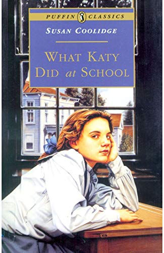 What Katy Did at School (Annotated) (English Edition)