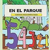 En el parque: Cuento bilingüe (Español / English)
