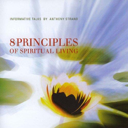 8 Principles of Spiritual Living cover art