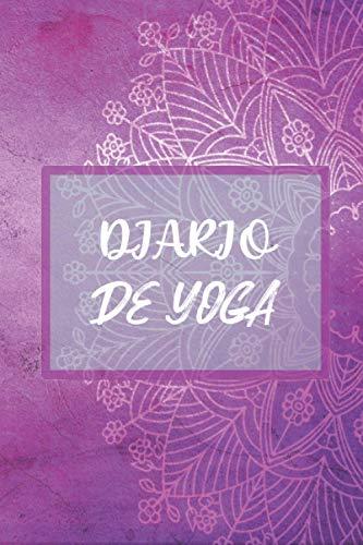 DIARIO DE YOGA: para llevar un registro de las poses que has practicado, el progreso de tu entrenamiento y el bienestar que sientes durante tu sesión ... yoga personal | Namaste | Ideal como regalo