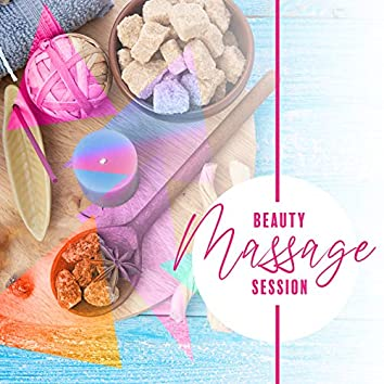 Beauty Massage Session – Wellness & Spa Therapy Massage Music, Revitalize, Body, Mind & Soul, Relaxation Moments, Free Time, Coconut Oil, Aromatherapy