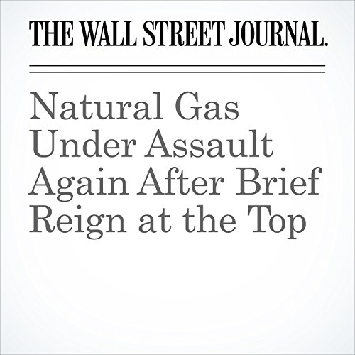 Natural Gas Under Assault Again After Brief Reign at the Top copertina