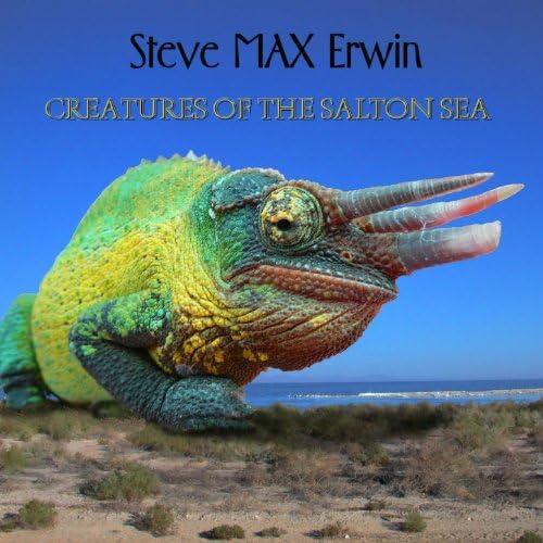 Steve Max Erwin