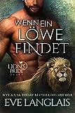 Wenn ein Löwe Findet (Lion's Pride 13)