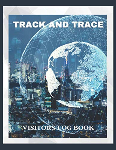 "Track & Trace Visitor Log Book: Tracking Register to Record Visitors Details as Required for Health & Safety - Designed For Café, Restaurant, Office ... Blue Design Soft Cover (8.5""x11"" 100 pages)"