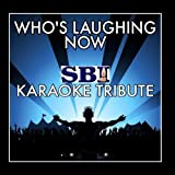 Who's Laughing Now (Originally Performed By Jessie J) Karaoke Version - Single