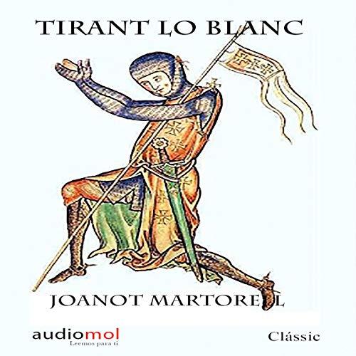 Tirant lo Blanc (Audiolibro en Catalán) audiobook cover art