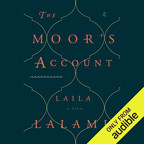 The Moor's Account                   By:                                                                                                                                 Laila Lalami                               Narrated by:                                                                                                                                 Neil Shah                      Length: 13 hrs and 18 mins     427 ratings     Overall 4.2