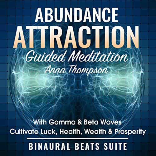 Abundance Attraction Guided Meditation with Gamma & Beta Waves  By  cover art