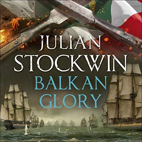 Balkan Glory: Thomas Kydd, Book 23