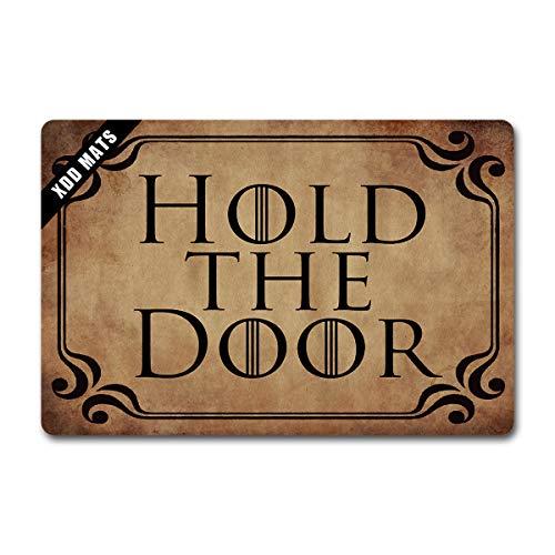 XDD Funny Wlecome Mat - Felpudo para puerta delantera, personalizable, con texto en inglés 'Hold the Door Juego de Tronos', alfombra para puerta de entrada con base de goma antideslizante (23.6 x 15.7 pulgadas)