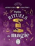 Apprenties sorcières - Petits rituels de magie