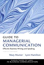 Guide to Managerial Communication (10th Edition) (Guide to Series in Business Communication)