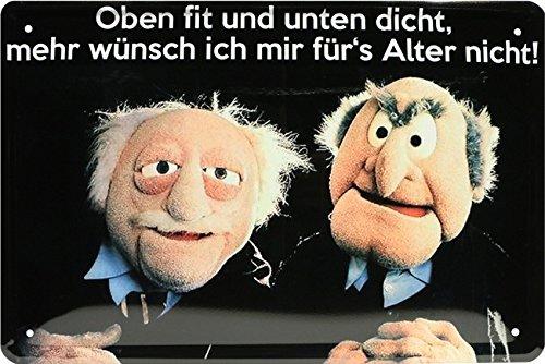 Muppets Oben fit und unten dicht Funny Spruch Blechschild 20x30 Retro Blech 1795