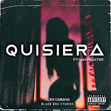 Quisiera (feat. Dany Baxter)