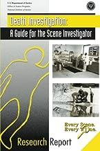 Death Investigation: A Guide for the Scene Investigator
