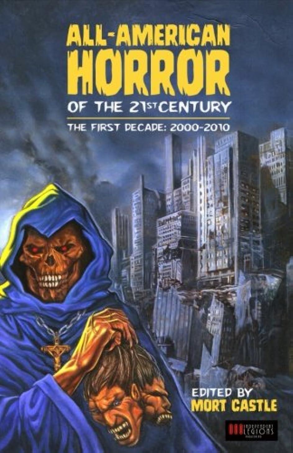 アンドリューハリディ発生承知しましたAll-American Horror of the 21st Century: The First Decade (2000-2010)