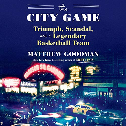The City Game Audiobook By Matthew Goodman cover art