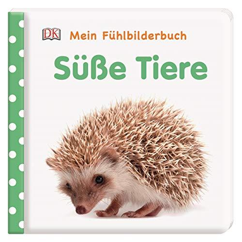 Mein Fühlbilderbuch. Süße Tiere: Mit Reimen, Fühl- und Glitzerelementen. Wattiertes Pappbilderbuch ab 6 Monaten