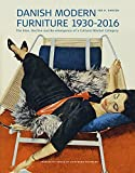 Danish Modern Furniture, 1930-2016: The Rise, Decline and Re-emergence of a Cultural Market Category (554) (Studies in History and Social Sciences)