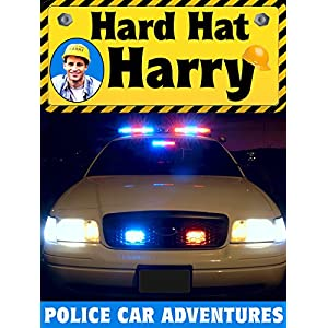 Hard Hat Harry: Police Car Adventures