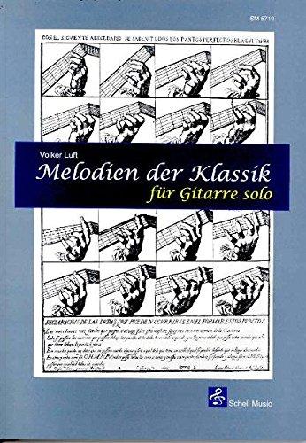 Melodien der Klassik - für Gitarre solo (Fingerpicking, Fingerstyle Gitarre)
