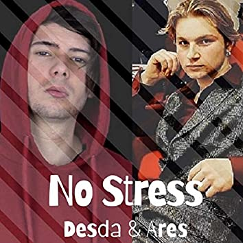 No Stress (feat. Ares Stato)