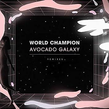 Avocado Galaxy (Remixes)
