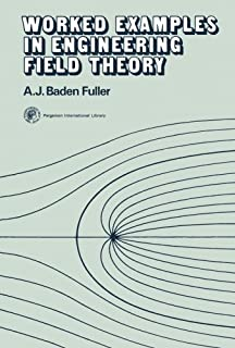 Worked Examples in Engineering Field Theory: Applied Electricity and Electronics Division