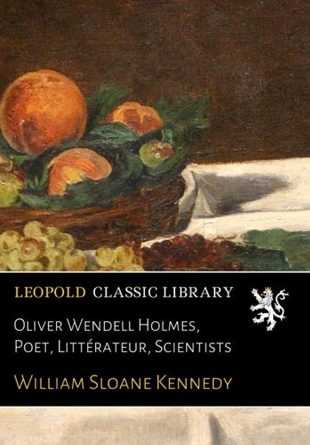 やるみすぼらしい慣らすOliver Wendell Holmes, Poet, Littérateur, Scientists