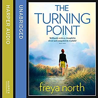 The Turning Point                   By:                                                                                                                                 Freya North                               Narrated by:                                                                                                                                 Buffy Davis                      Length: 15 hrs and 28 mins     29 ratings     Overall 4.2