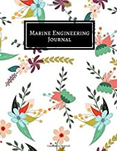 Marine Engineering Journal: Maintenance and Repairs Log Book Journal to Record All Daily Work Activities, Inspection and Safety Routine Checklist ... with 120 pages. (Marine Engineering logs)