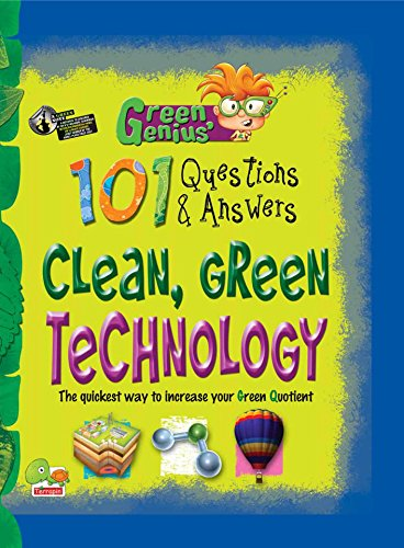 Green Genius's 101 Questions and Answers: Clean, Green Technology