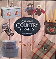 Creative Nature Crafts: Use Nature's Bounty to Make Beautiful Gifts and Decorations 1561385727 Book Cover