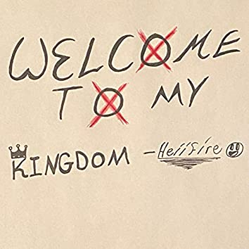 Welcome to My Kingdom