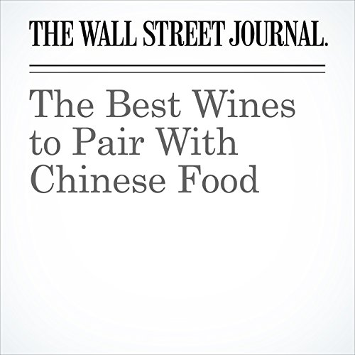 The Best Wines to Pair With Chinese Food copertina