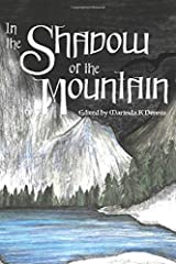 In the Shadow of the Mountain Paperback