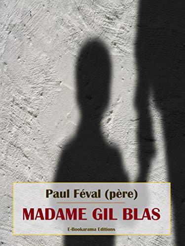 Couverture du livre Madame Gil Blas