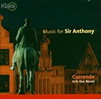 Music for Sir Anthony by Eric Van Nevel (2005-03-22)