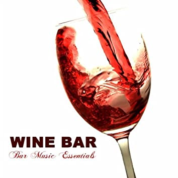 Wine Bar: Bar Music Essentials Miami to Ibiza del Mar Lounge Music Sessions