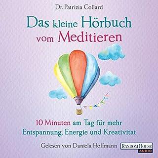 Das kleine Hörbuch vom Meditieren Titelbild