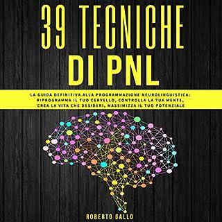 PNL: 39 Tecniche di PNL [NLP: 39 NLP Techniques] cover art